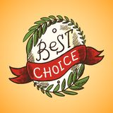 Best Choice Label. Best choice colored sketch label with ribbon and wreath vector illustration Stock Photography