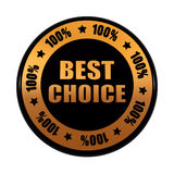 Best choice 100 percentages in golden black circle label. Best choice 100 percentages - text in 3d golden black circle label with stars, business concept Royalty Free Stock Photo