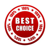 Best choice 100 percentages in white red circle label Royalty Free Stock Image