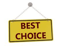 Best choice sign. With chain isolated on white background ,3d rendered Royalty Free Stock Photo