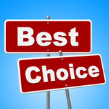 Best Choice Signs Means Number One And Alternative Stock Photo
