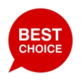 Best choice, Speech Bubble Stock Photography