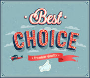 Best choice typographic design. Stock Photo