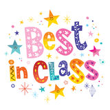 Best in class. Unique lettering Royalty Free Stock Photos