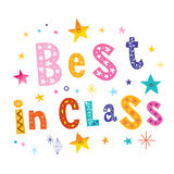 Best in class. Unique lettering decorative type design Stock Image