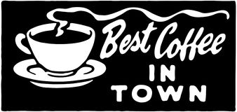 Best Coffee In Town 3 Stock Photo