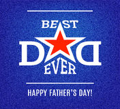 Best Dad ever lettering with red star on blue jeans background. Happy Father`s Day greeting card template. Best Dad ever lettering with red star on blue jeans Royalty Free Stock Photography