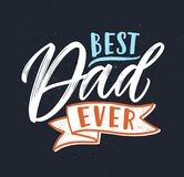 Best Dad Ever slogan handwritten with gorgeous decorative cursive calligraphic font on black background and decorated. With elegant ribbon. Festive vector card Royalty Free Stock Photography