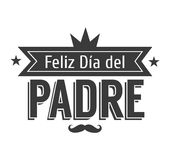 The best Dad in the World - World s best dad - spanish language. Happy fathers day - Feliz dia del Padre - quotes. Congratulation card, label, badge vector Stock Photo