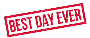 Best Day Ever rubber stamp Royalty Free Stock Image