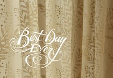 Best day ever Stock Image