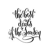 The best deals of the season black and white hand lettering insc Royalty Free Stock Photography