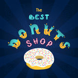 Best Donuts shop. The sign shop or decoration for the menu. Royalty Free Stock Photos