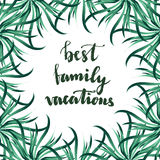 Best Family Vacation lettering with tropical nature background. Vector illustration Stock Image