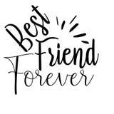 Best friend forever card. Lettering motivation poster. Ink illustration. Modern brush calligraphy. Isolated on white background vector illustration