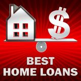 Best Home Loans Displays Top Mortgages 3d Illustration. Best Home Loans Dollar Sign Displays Top Mortgages 3d Illustration Stock Photos