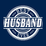 Best Husband Ever T-shirt Typography, Vector Illustration Royalty Free Stock Image