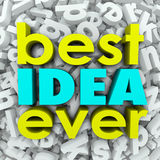 Best Idea Ever 3d Words Brainstorm Creativity Great Plan Royalty Free Stock Images