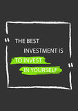 The best investment is to invest in yourself. Motivation quote. Positive affirmation. Creative vector typography concept design illustration with dark Stock Photo