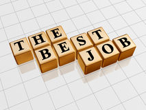 The best job golden Royalty Free Stock Photo