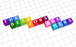 The best jobs are here, colour. 3d colour boxes with text - the best jobs are here, word Royalty Free Stock Images
