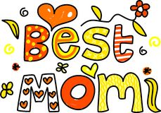 Best mom royalty free illustration