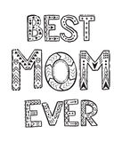 Best Mom ever Stock Image