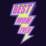 Best Mom Ever Lightning Bolt T-shirt Typography Stock Images