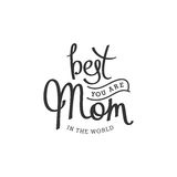 The best Mom forever Royalty Free Stock Image