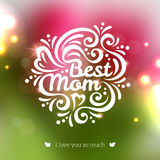 Best Mom lettering Greeting Card. Stock Image