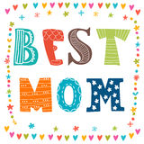 Best Mom postcard. Cute greeting card. Background for Happy Moth Royalty Free Stock Image