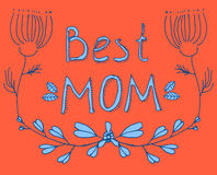 Best Mom red and blue floral greeting. Stock Photos