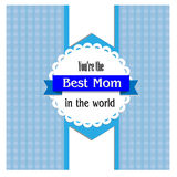 Best mom vector Royalty Free Stock Image