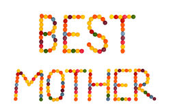 Best mother. Letters are made of colored candy Royalty Free Stock Image