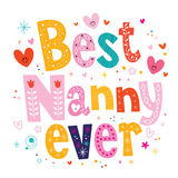 Best nanny ever Royalty Free Stock Photo