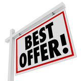 Best Offer White Real Estate Sign Home For Sale Bid. Put in your bid for your best offer on a home or other piece of real estate with this sign advertising an Stock Image