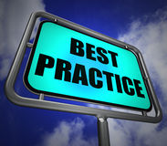 Best Practice Signpost Indicates Better and Efficient Procedures Stock Photography
