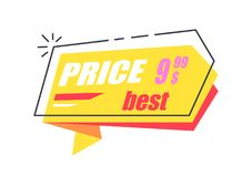Best Price 9.99 Arrow Sticker Discounts Pointer. Best price 9.99 arrow shape sticker, discounts pointer in yellow colors vector illustration label isolated on Royalty Free Stock Photography