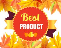 Best Product Award Stamp Design with Maple Leaves. On background with autumn foliage frame vector illustration of reward certificate Stock Photography
