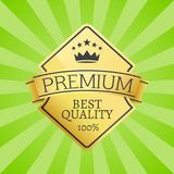 Best Quality 100 Golden Label Premium Choice. Emblem crowned by stars and crown, guarantee certificate of good product isolated on background with rays Royalty Free Stock Image