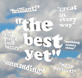 The Best Yet - Quotations of Praise Stock Photography