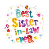 Best sister in law ever Stock Image