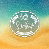 Best Summer. Styled coast background. Best Summer. Stylized tropical beachfront background and creative oval label. Sea and sand. Handwritten unique slogan vector illustration