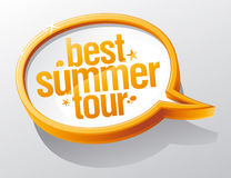 Best summer tour speech bubble. Royalty Free Stock Photo
