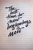 The best Time for New Beginnings is Now Stock Images