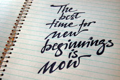 The best Time for New Beginnings is Now. Calligraphic background stock images
