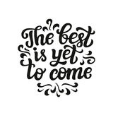 The best is yet to come Stock Photo