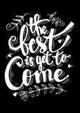 The Best is yet to come. Inspirational quote Stock Photo
