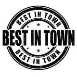 Best in town grunge rubber stamp. On white background, vector illustration Royalty Free Stock Image