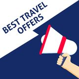 BEST TRAVEL OFFERS Announcement. Hand Holding Megaphone With Speech Bubble stock illustration